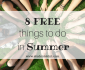 8 FREE things to do in Summer