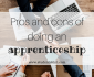 Pros and cons of doing an apprenticeship